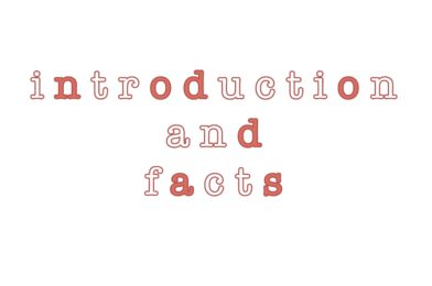 Introduction & Facts