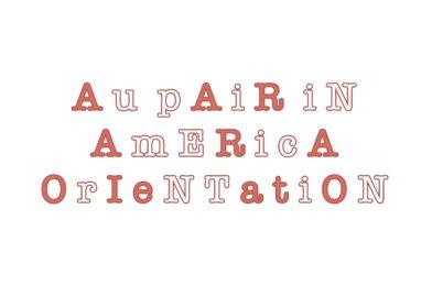 Aupair in America Orientation