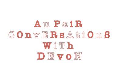 Aupair Conversations with Devon