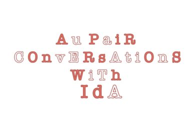 Au Pair Conversations with Ida