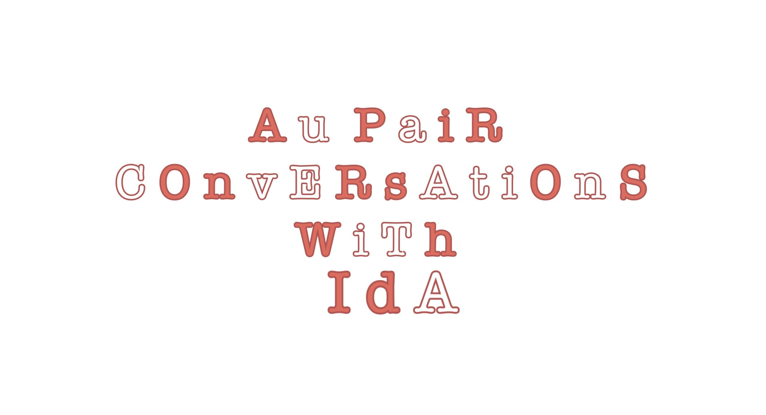 "plain image with the text, ""aupair conversations with Ida"""