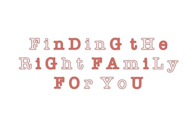 Finding the Right Family for You